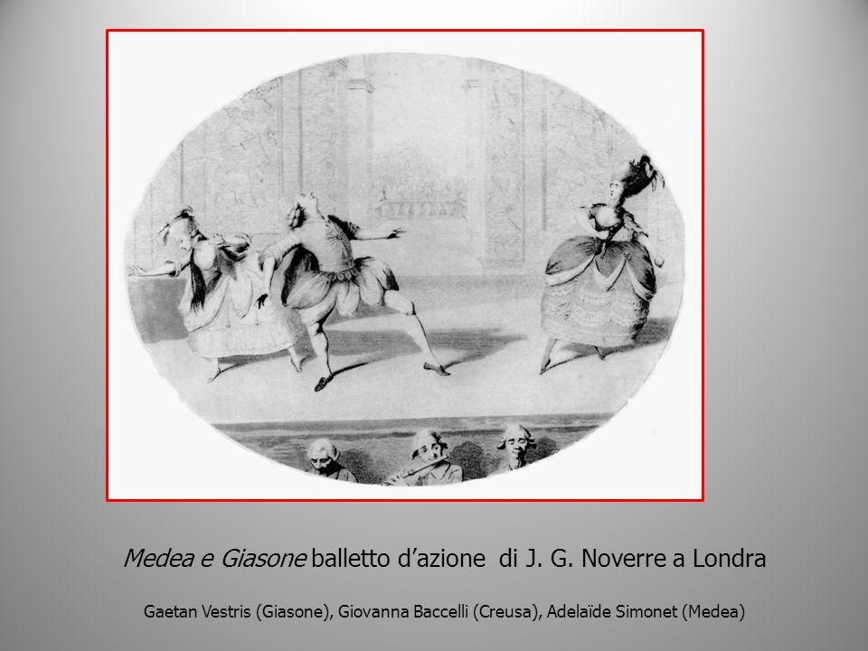 Medea e Giasone balletto dazione di J. G. Noverre a Londra Gaetan Vestris (Giasone), Giovanna Baccelli (Creusa), Adelaïde Simonet (Medea)