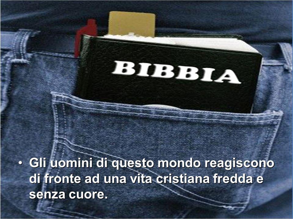 Che tipo di «Bibbia» presentiamo al mondo.