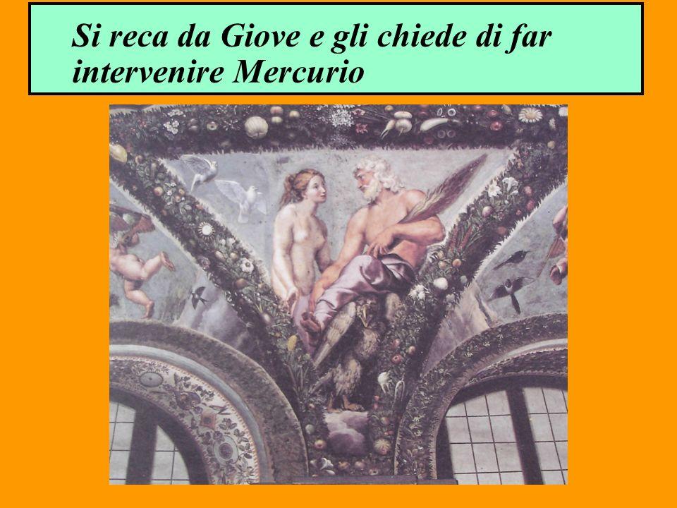 Si reca da Giove e gli chiede di far intervenire Mercurio