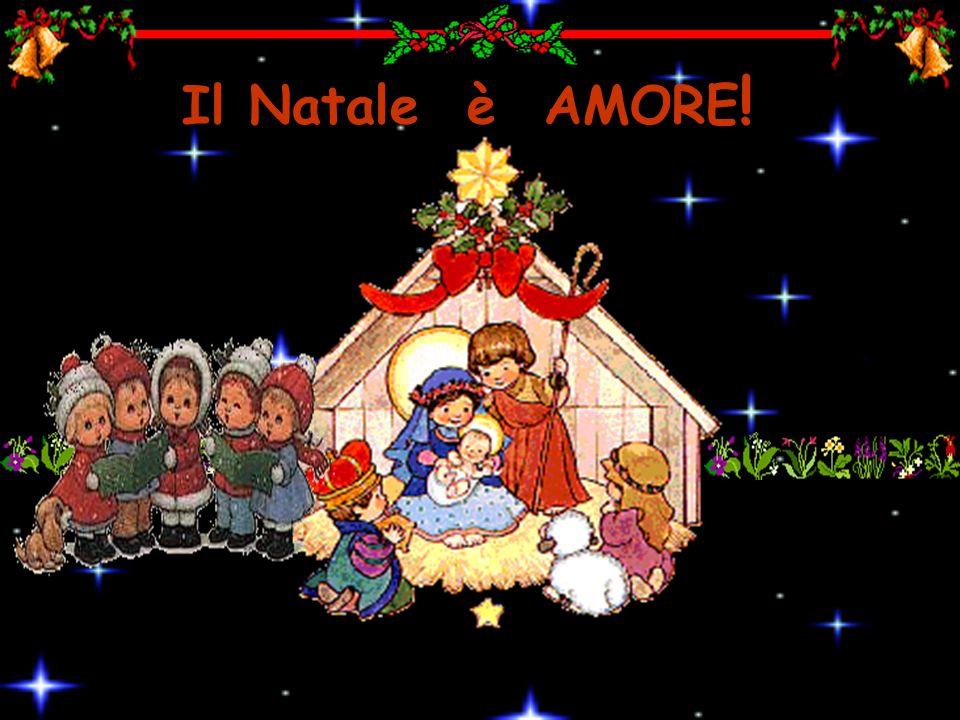 Il Natale è AMORE !