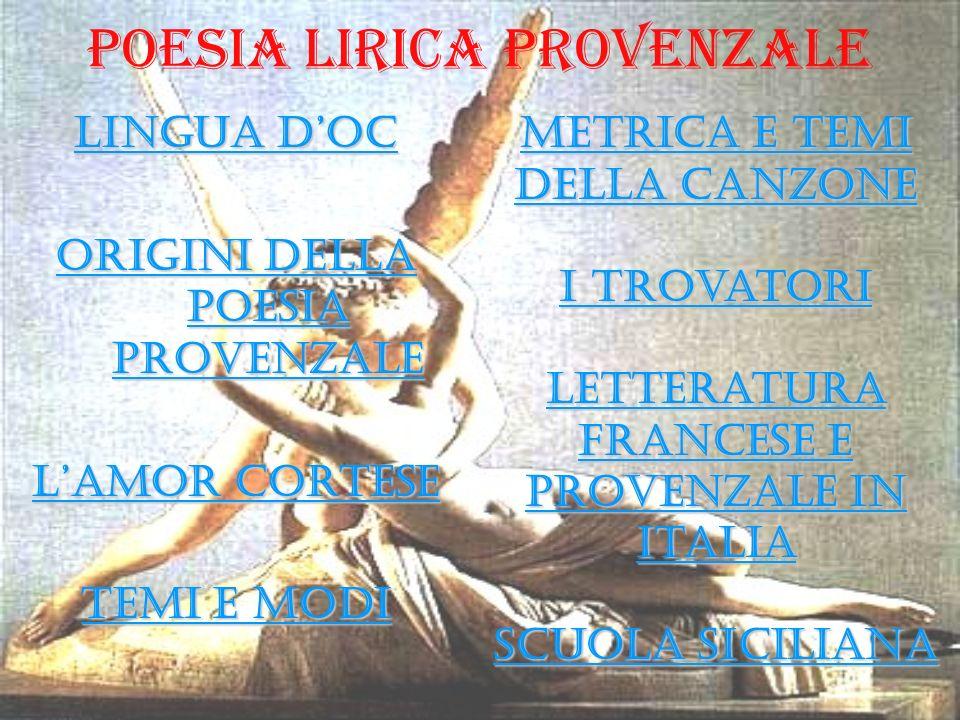 Poesia Lirica Provenzale LLLL iiii nnnn gggg uuuu aaaa d d d d OOOO cccc OOOO rrrr iiii gggg iiii nnnn iiii d d d d eeee llll llll aaaa pppp oooo eeee