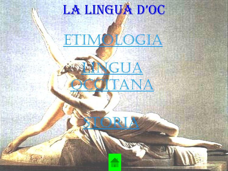 Etimologia Il termine lingua occitana deriva da òc e apparve nei testi amministrativi latini verso il 1300.