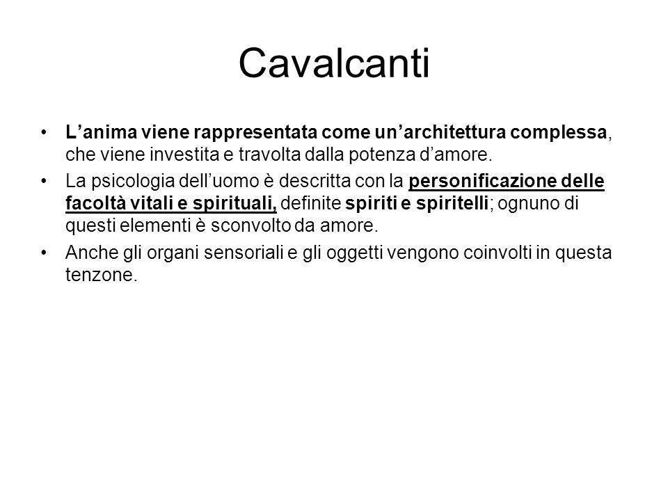Cavalcanti Lanima viene rappresentata come unarchitettura complessa, che viene investita e travolta dalla potenza damore.