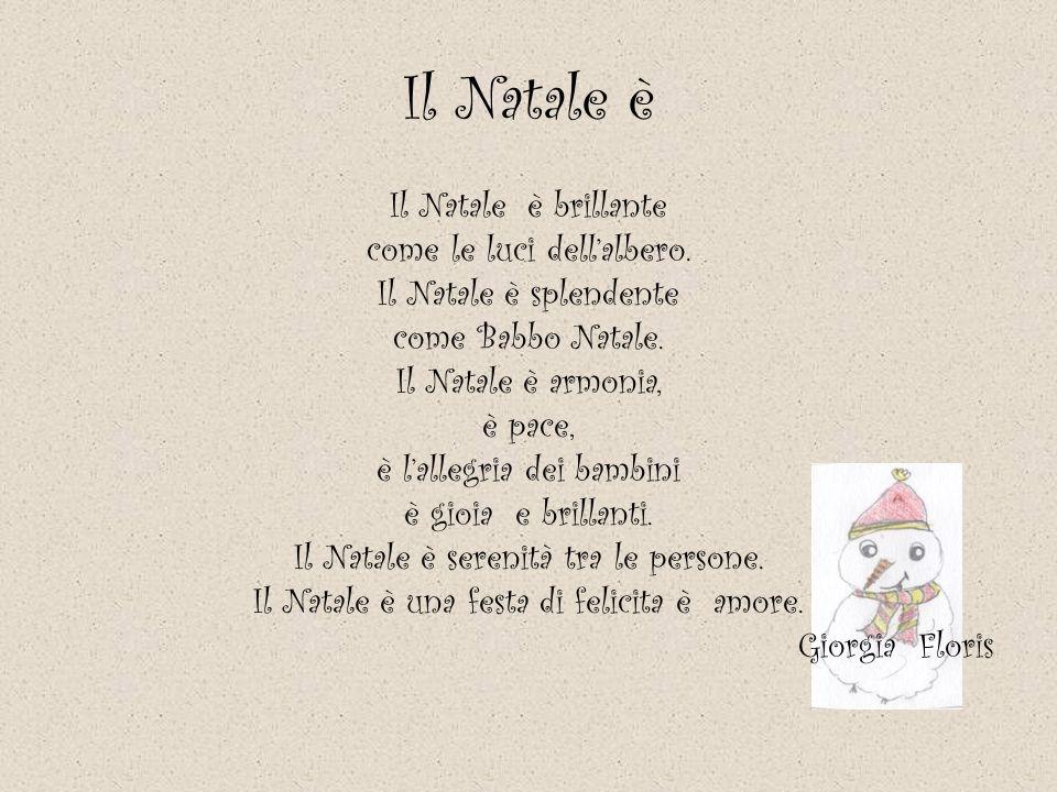 Il Natale Il Natale è una festa senza tempo sempre con gioia, amore e allegria.