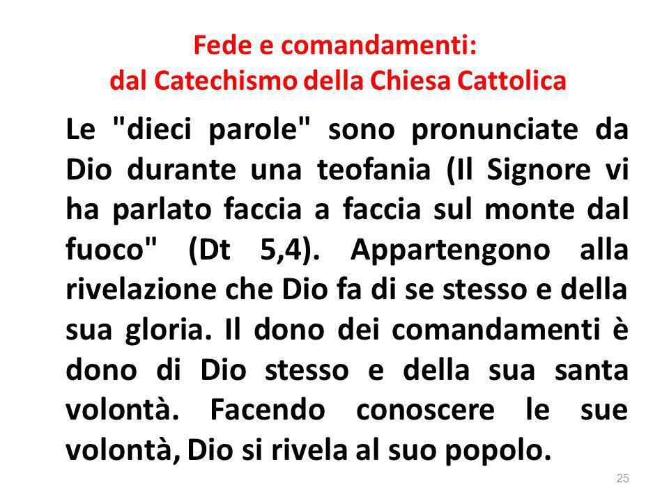 Fede e comandamenti: dal Catechismo della Chiesa Cattolica Le