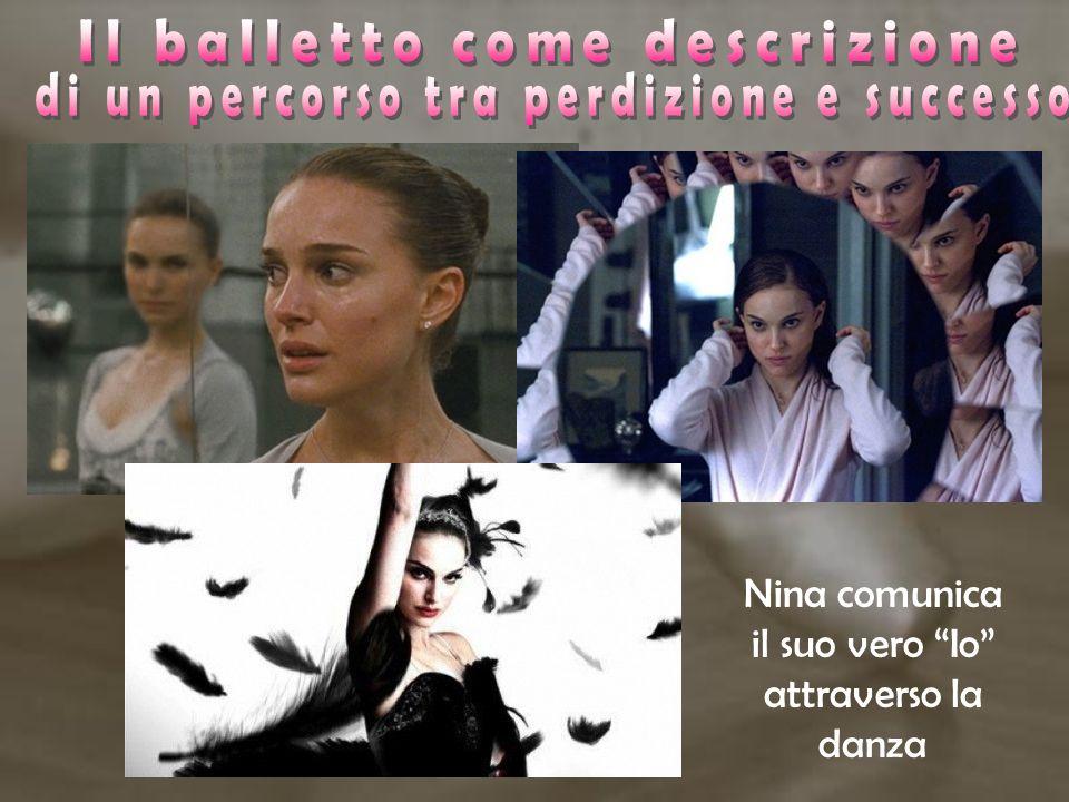 Nina comunica il suo vero Io attraverso la danza