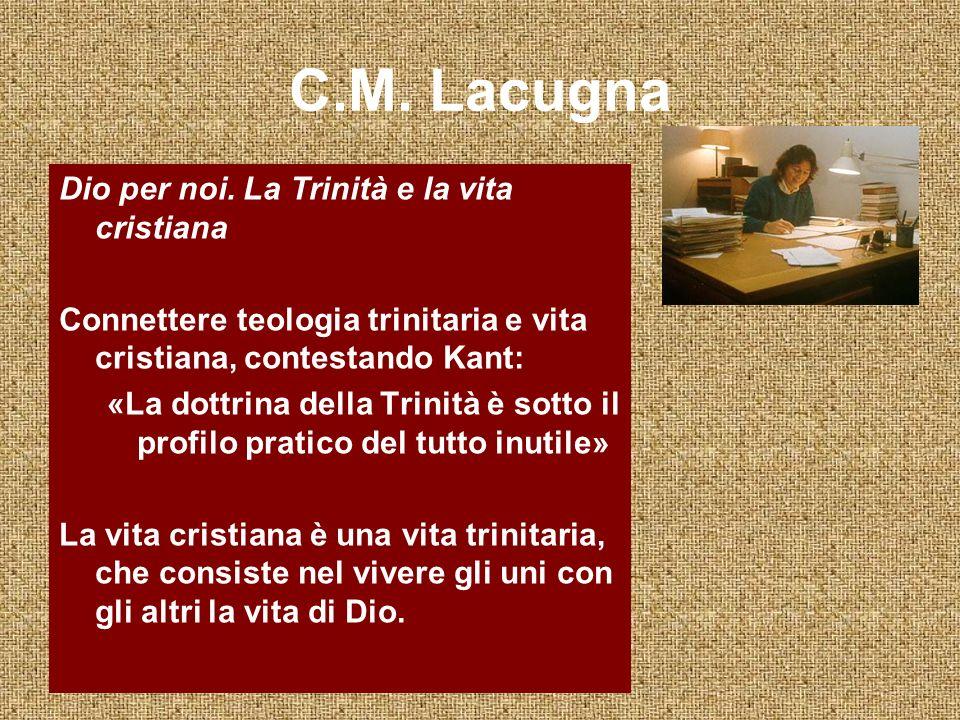 C.M.Lacugna Dio per noi.