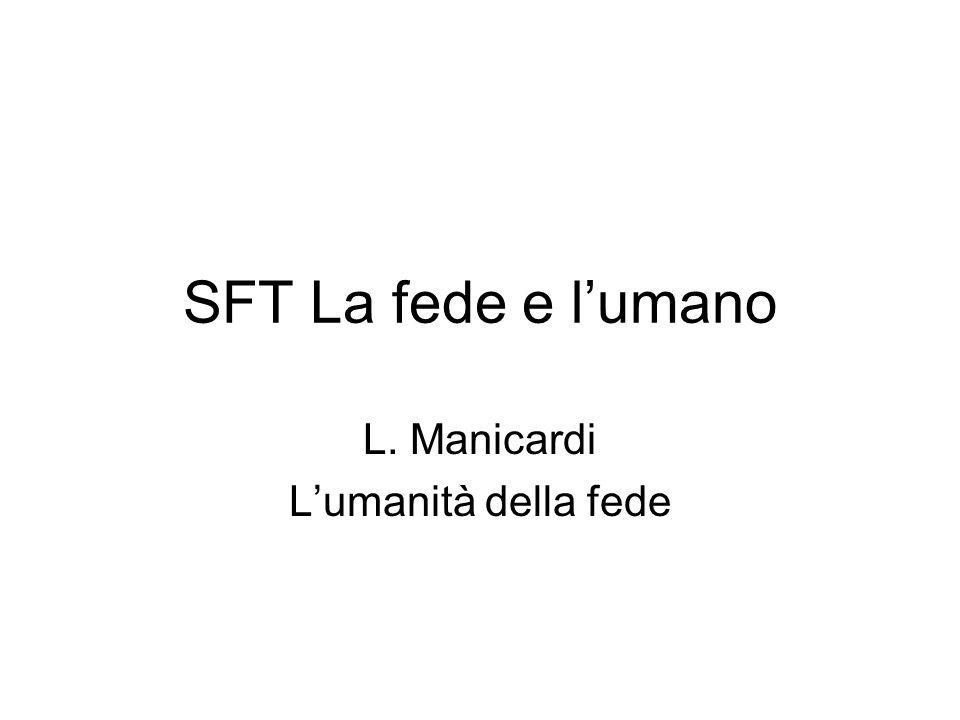 SFT La fede e lumano L. Manicardi Lumanità della fede