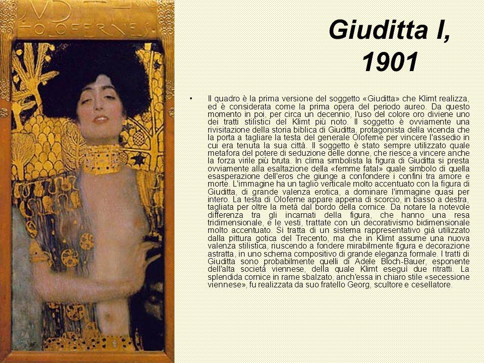 Giuditta I, 1901 Il quadro è la prima versione del soggetto «Giuditta» che Klimt realizza, ed è considerata come la prima opera del periodo aureo. Da