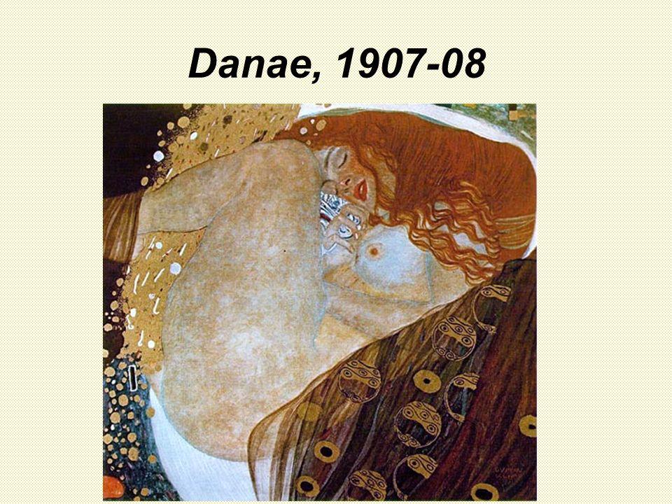 Danae, 1907-08