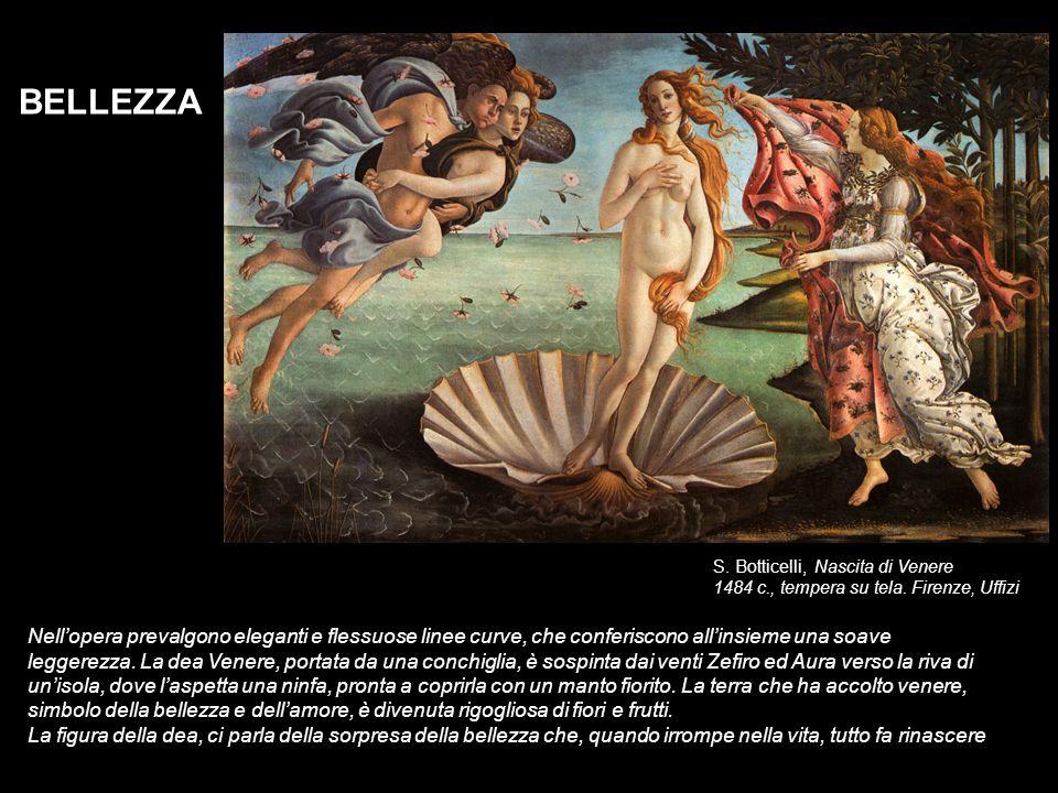 S. Botticelli, Nascita di Venere 1484 c., tempera su tela. Firenze, Uffizi BELLEZZA Nellopera prevalgono eleganti e flessuose linee curve, che conferi