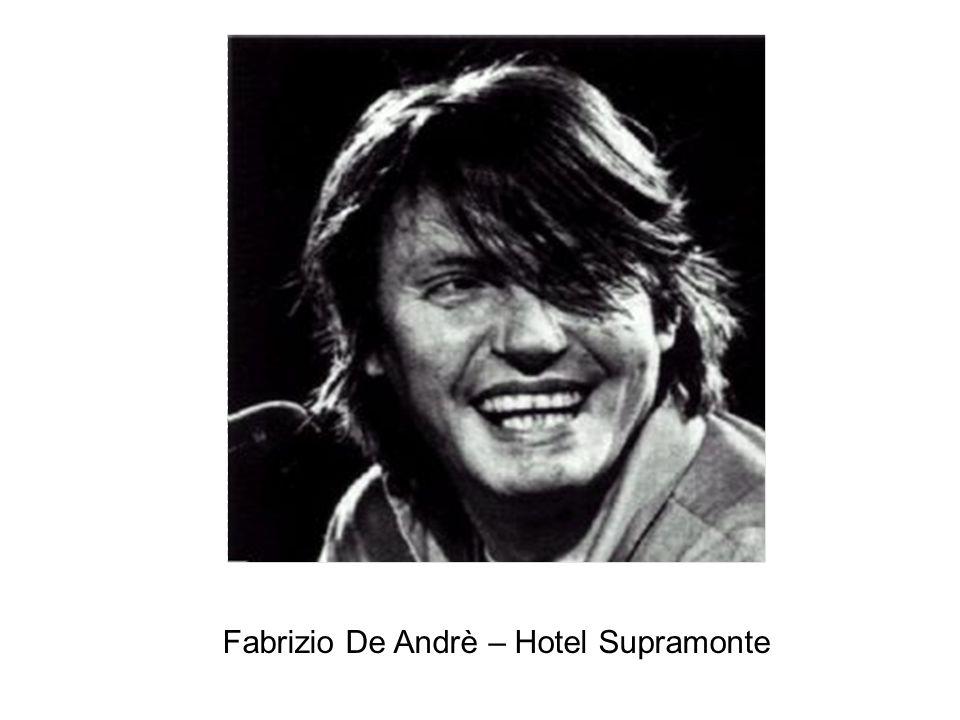 Fabrizio De Andrè – Hotel Supramonte