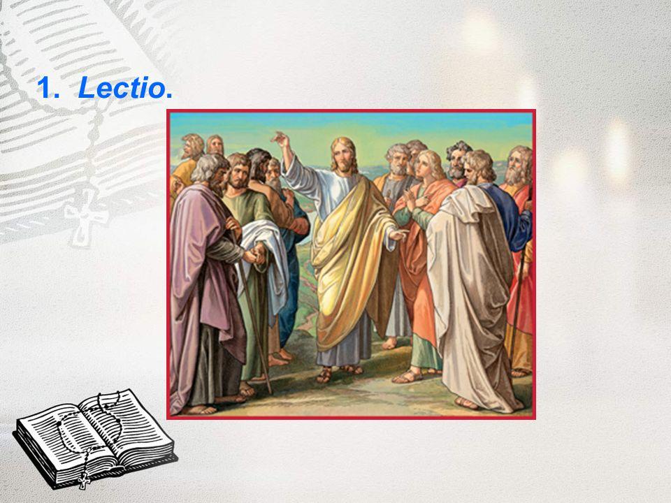 1. Lectio.