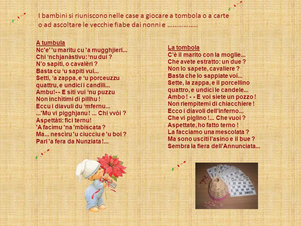 Mentre le mamme e le nonne intanto si danno da fare per preparare i tipici dolci: i petrali, ( dolci di pastafrolla ripieni a forma di mezzaluna, con