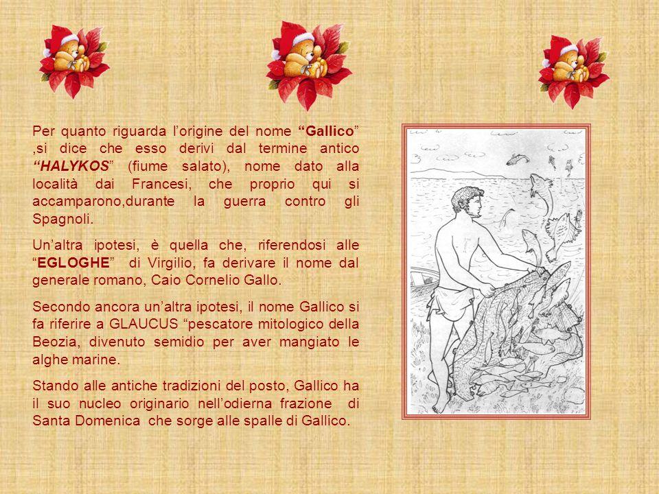 Le origini di Gallico e del suo nome sono diverse. Secondo alcune fonti fu fondato dai Greci intorno allanno 1000 A.C. quando questi, in seguito allon