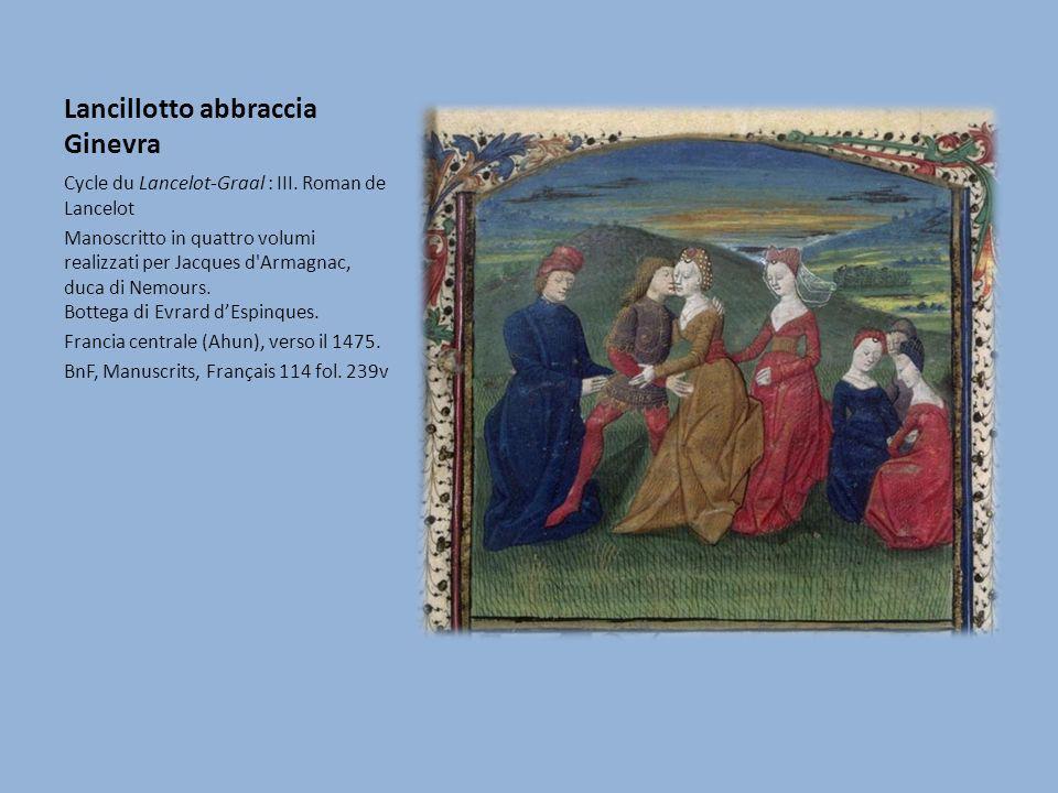 Lancillotto abbraccia Ginevra Cycle du Lancelot-Graal : III. Roman de Lancelot Manoscritto in quattro volumi realizzati per Jacques d'Armagnac, duca d