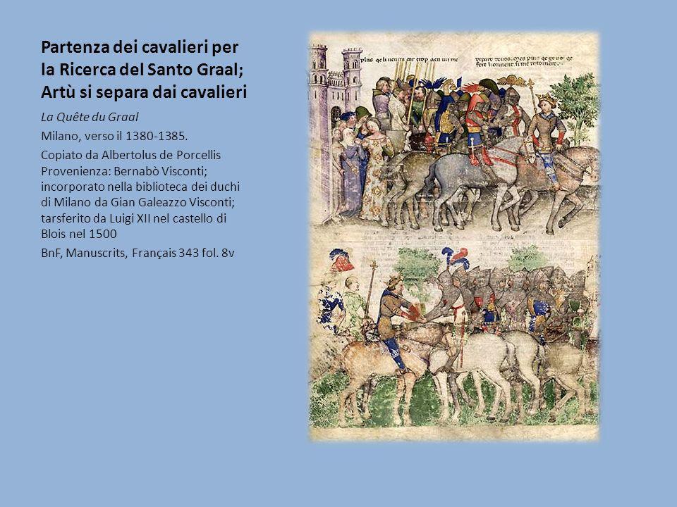Partenza dei cavalieri per la Ricerca del Santo Graal; Artù si separa dai cavalieri La Quête du Graal Milano, verso il 1380-1385. Copiato da Albertolu