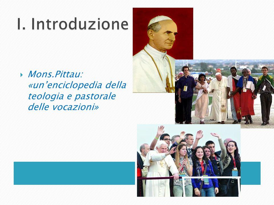 Mons.Pittau: «unenciclopedia della teologia e pastorale delle vocazioni»