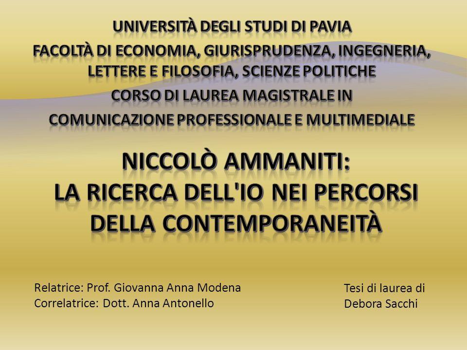 Tesi di laurea di Debora Sacchi Relatrice: Prof. Giovanna Anna Modena Correlatrice: Dott. Anna Antonello