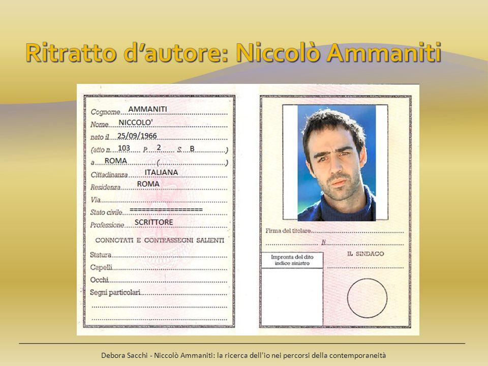 Debora Sacchi - Niccolò Ammaniti: la ricerca dell'io nei percorsi della contemporaneità