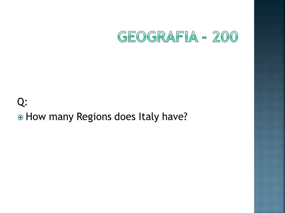 Q: How many Regions does Italy have