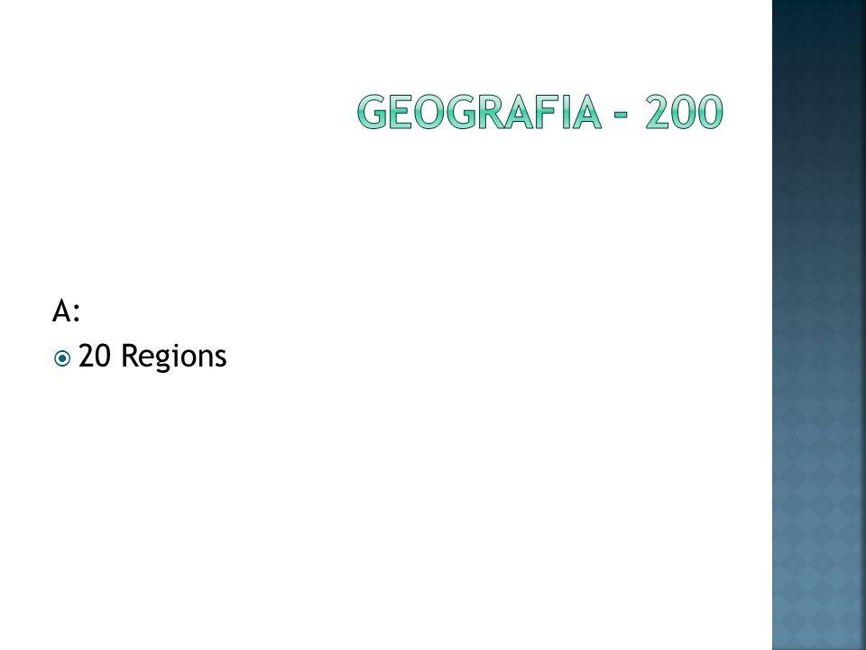 A: 20 Regions