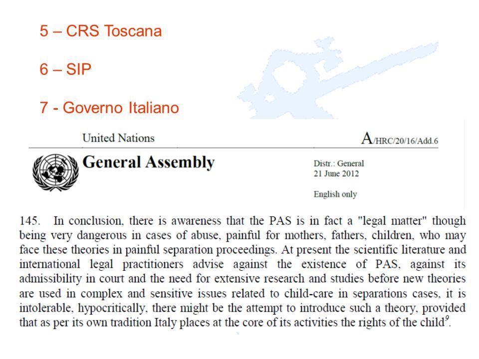 5 – CRS Toscana 6 – SIP 7 - Governo Italiano