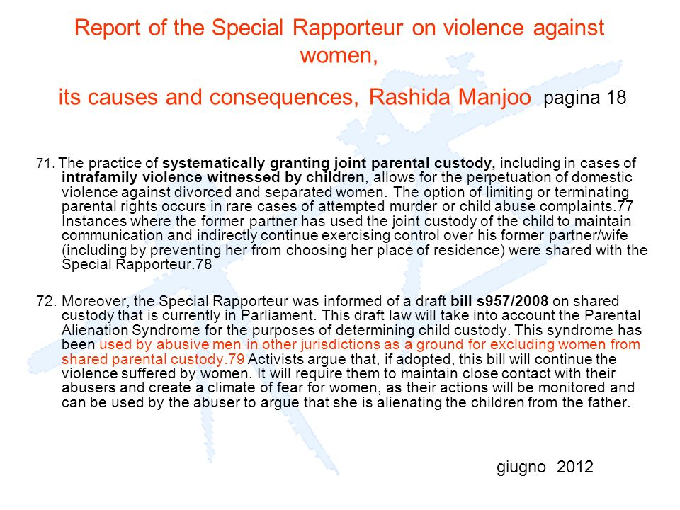 Report of the Special Rapporteur on violence against women, its causes and consequences, Rashida Manjoo pagina 18 71.