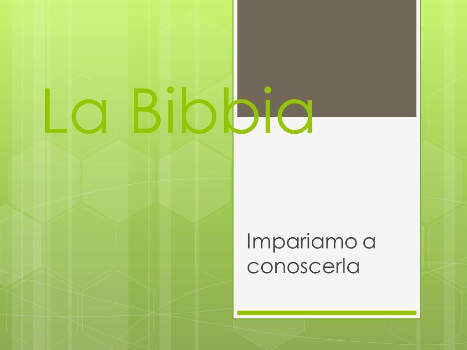 La Bibbia Impariamo a conoscerla