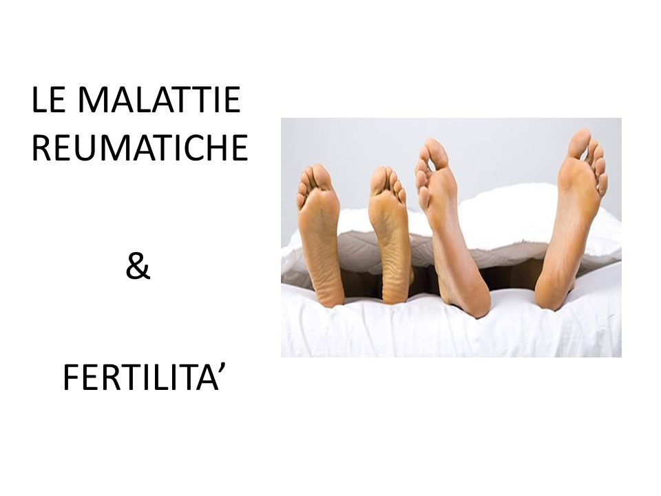 LE MALATTIE REUMATICHE & FERTILITA