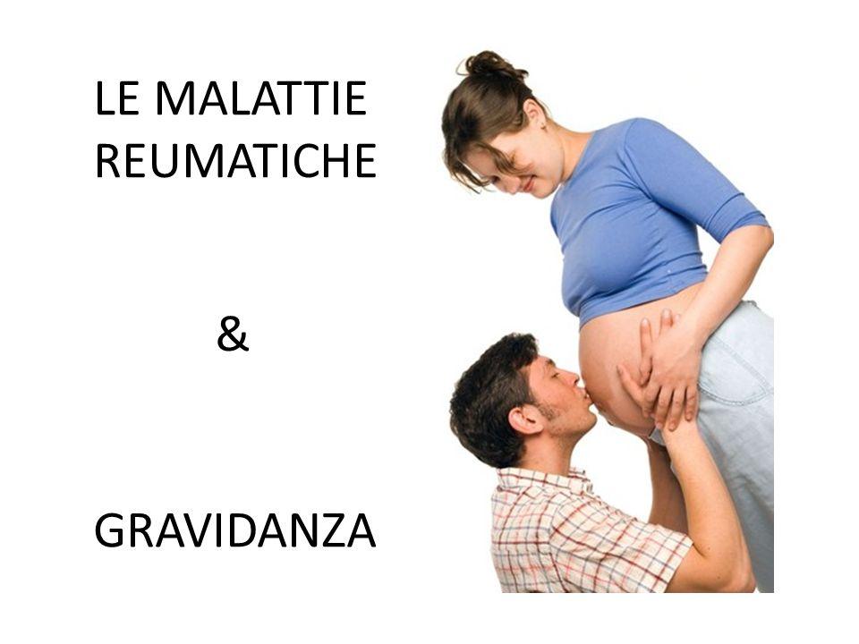 LE MALATTIE REUMATICHE & GRAVIDANZA