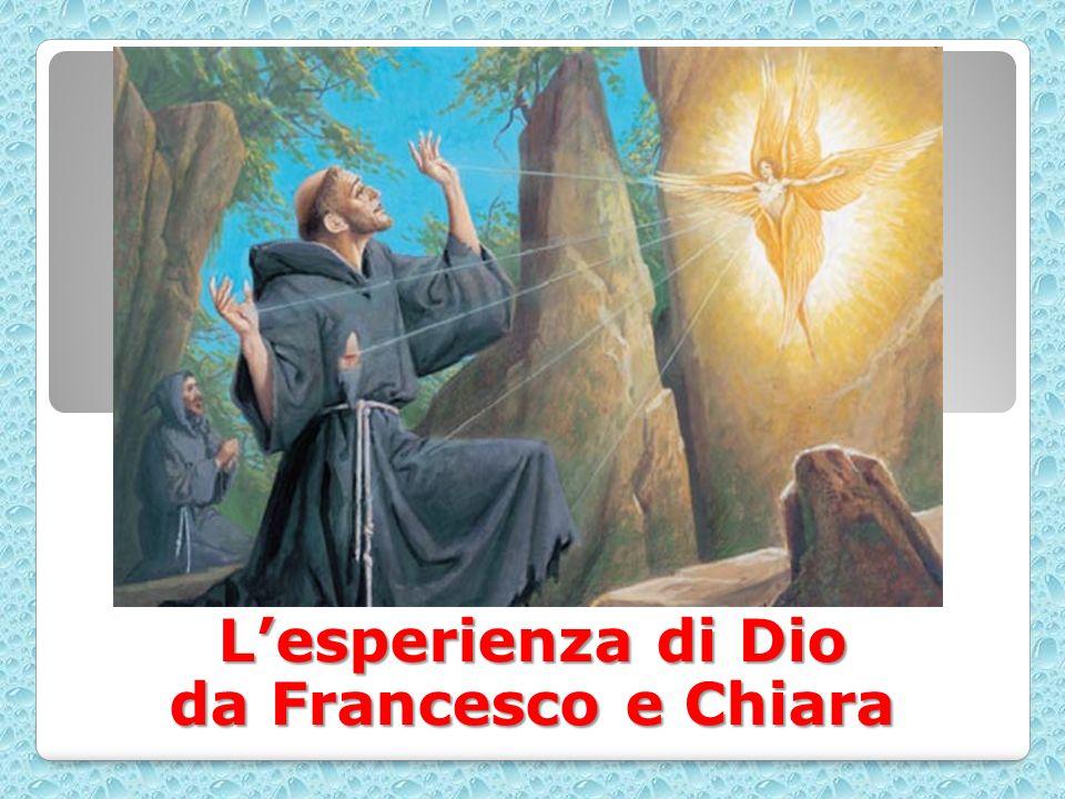 Lesperienza di Dio da Francesco e Chiara