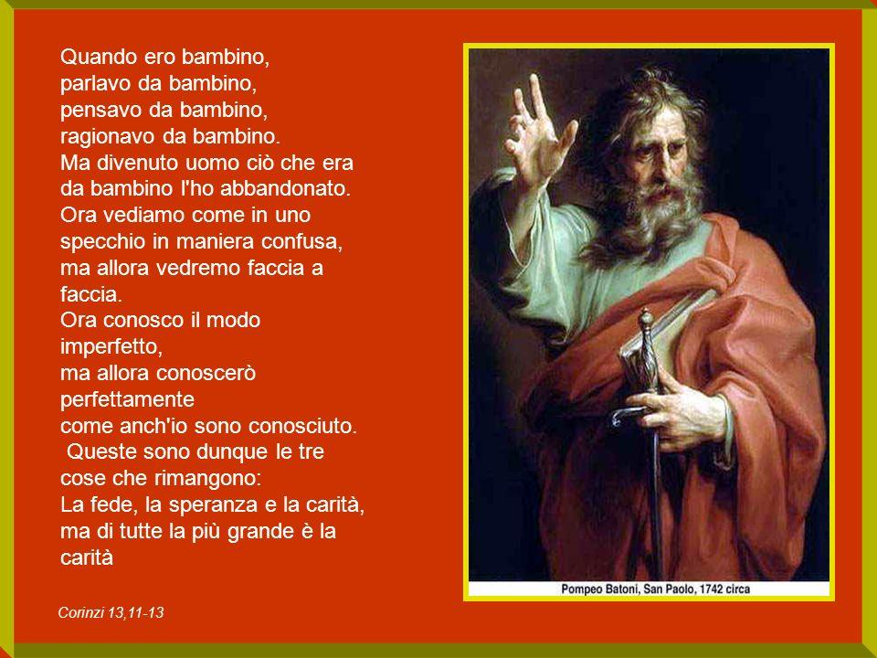 Vi ho già detto che S.Paolo ha scritto 14 lettere, e in 12 se la prende con i chiaccheroni, perché i chiaccheroni tolgono la pace.
