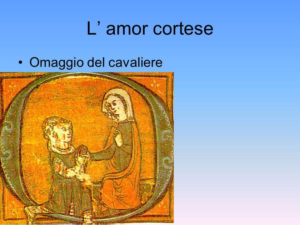 L amor cortese Omaggio del cavaliere