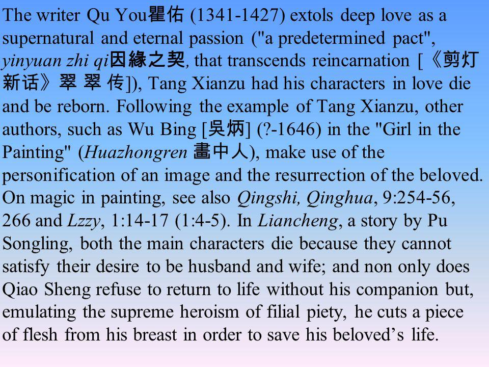 Difference on excess For Feng Menglong, true love (zhenqing )[1:31] is moderate, sincere, heroic and above all steadfast, and should not be confused with the hypocritical moralism (jia daoxue ) of vulgar Confucianists (shiru ), nor even with lust (yin ) which is not a genuine sentiment,[1:31 and 7:187 ] nor with unbounded passion.[6:181][][ ][] According to Le Chapelain, the true love (verus amor) is passion, i.e.