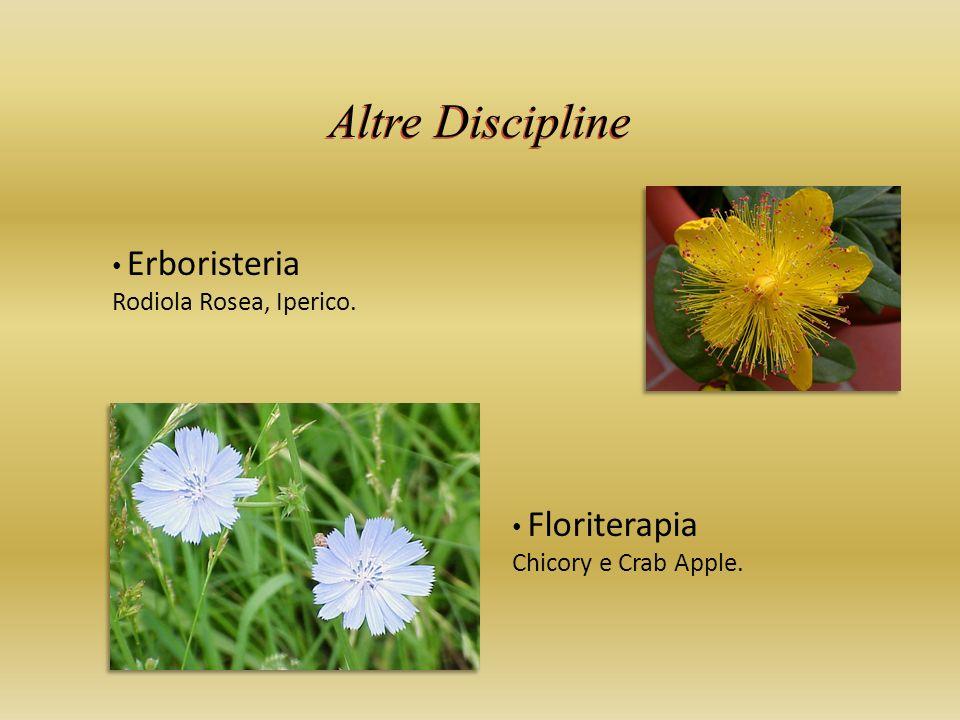 Altre Discipline Erboristeria Rodiola Rosea, Iperico. Floriterapia Chicory e Crab Apple.