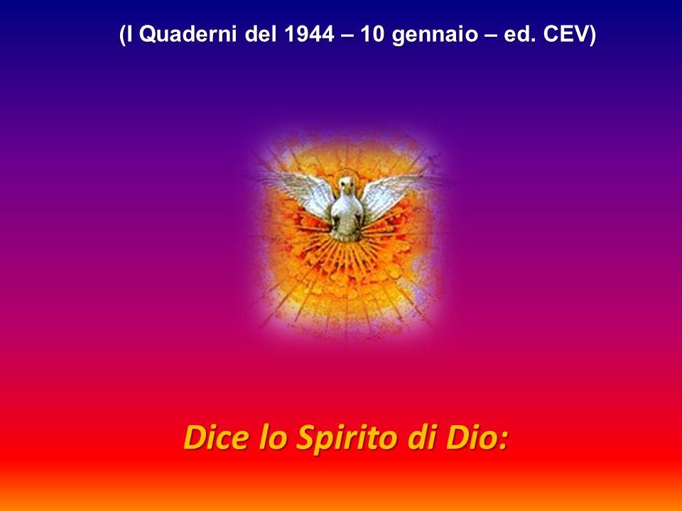 Il gruppo MariaValtorta Ti dà ora la possibilità di leggere la terza supplica che ci rivolge lo Spirito Santo, Maestro di ogni vero: […] per cui un rivo di Verità è in tutte le religioni rivelate, messo da Me che son Colui che irriga e feconda.