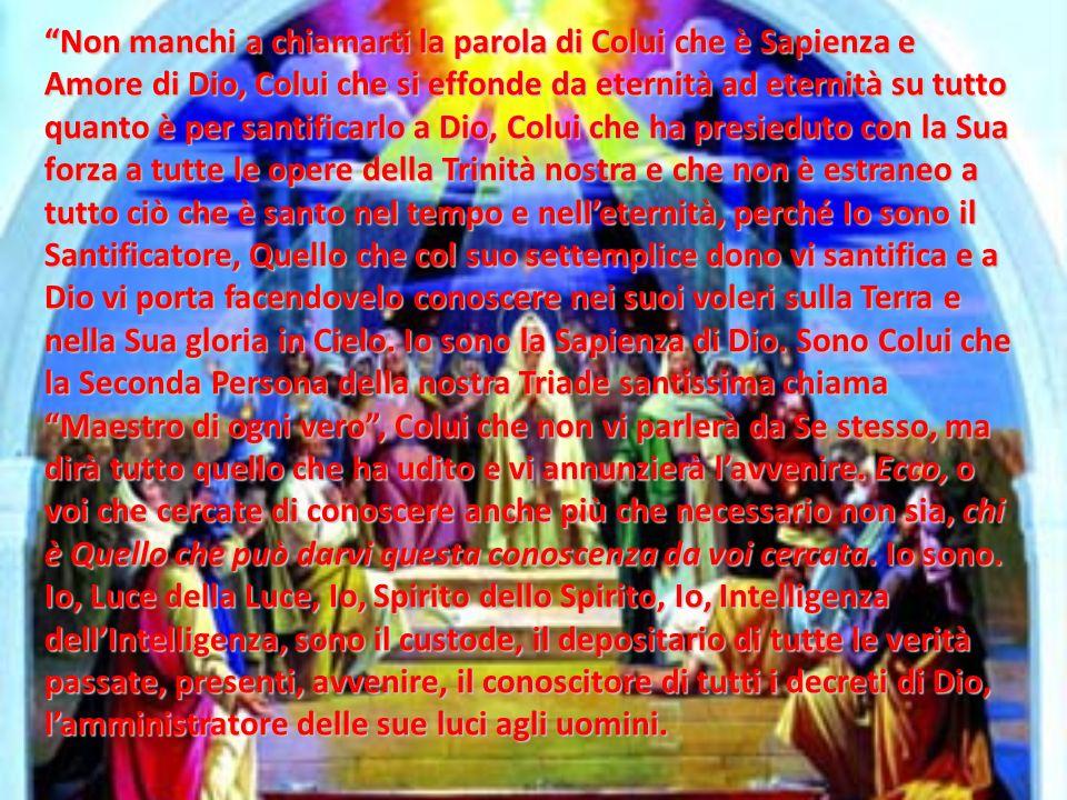 Dice lo Spirito di Dio: (I Quaderni del 1944 – 10 gennaio – ed. CEV)