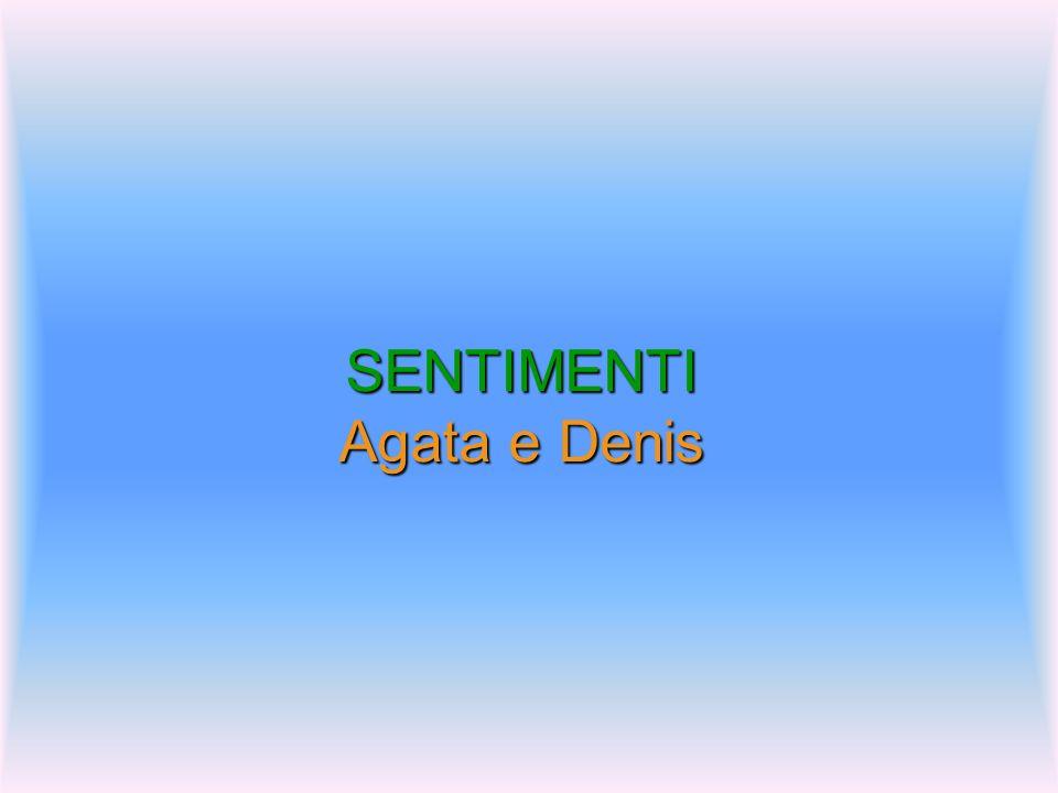 SENTIMENTI Agata e Denis