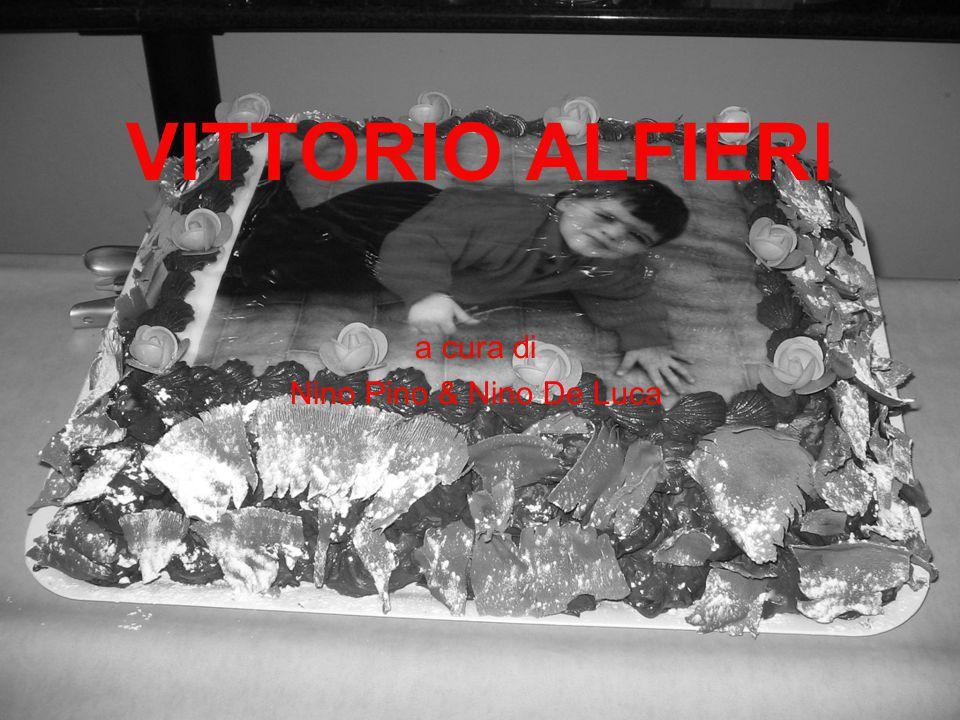 VITTORIO ALFIERI a cura di Nino Pino & Nino De Luca