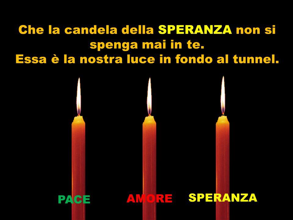 Allora il bambino prende la candela della SPERANZA e accende di nuovo quelle che si sono spente.