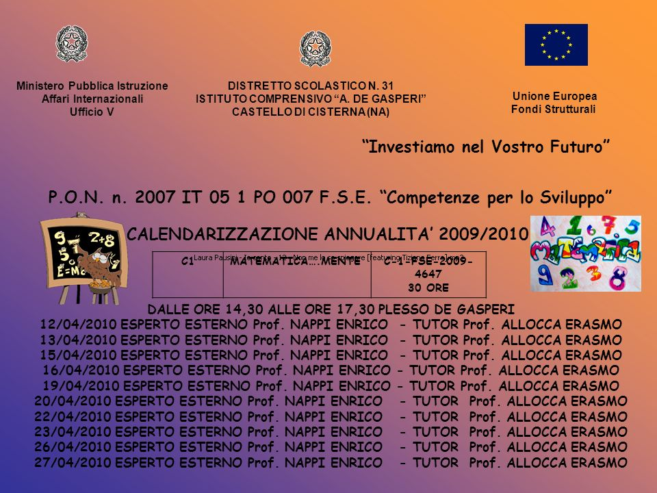 Ministero Pubblica Istruzione Affari Internazionali Ufficio DISTRETTO SCOLASTICO N.