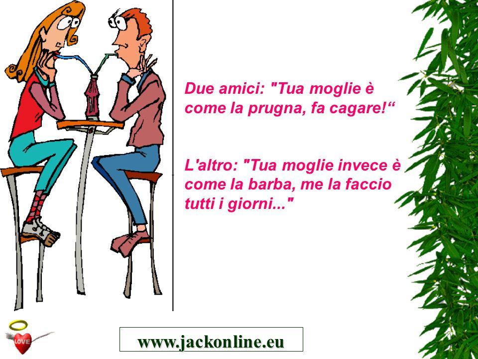 www.jackonline.eu Due amici: