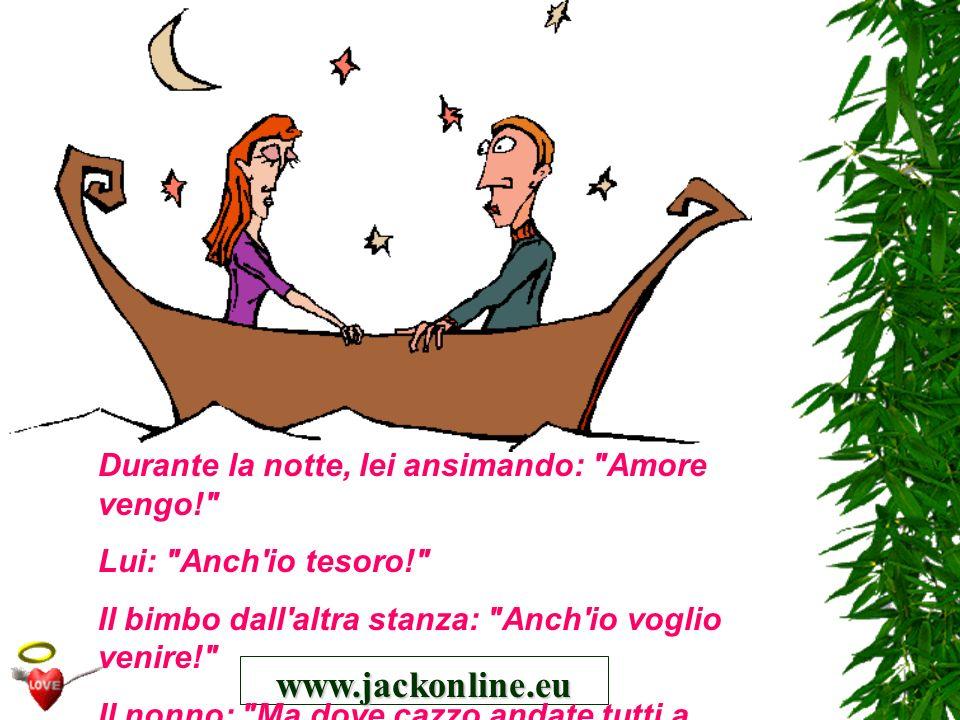 www.jackonline.eu Durante la notte, lei ansimando: