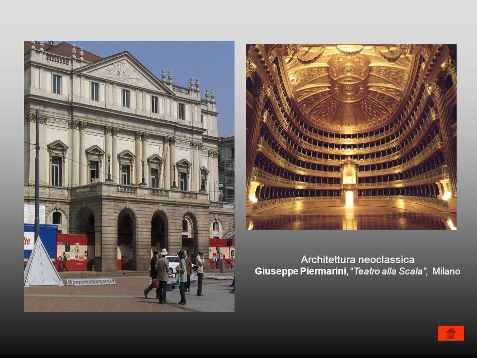 Architettura neoclassica Giuseppe Piermarini, Teatro alla Scala, Milano