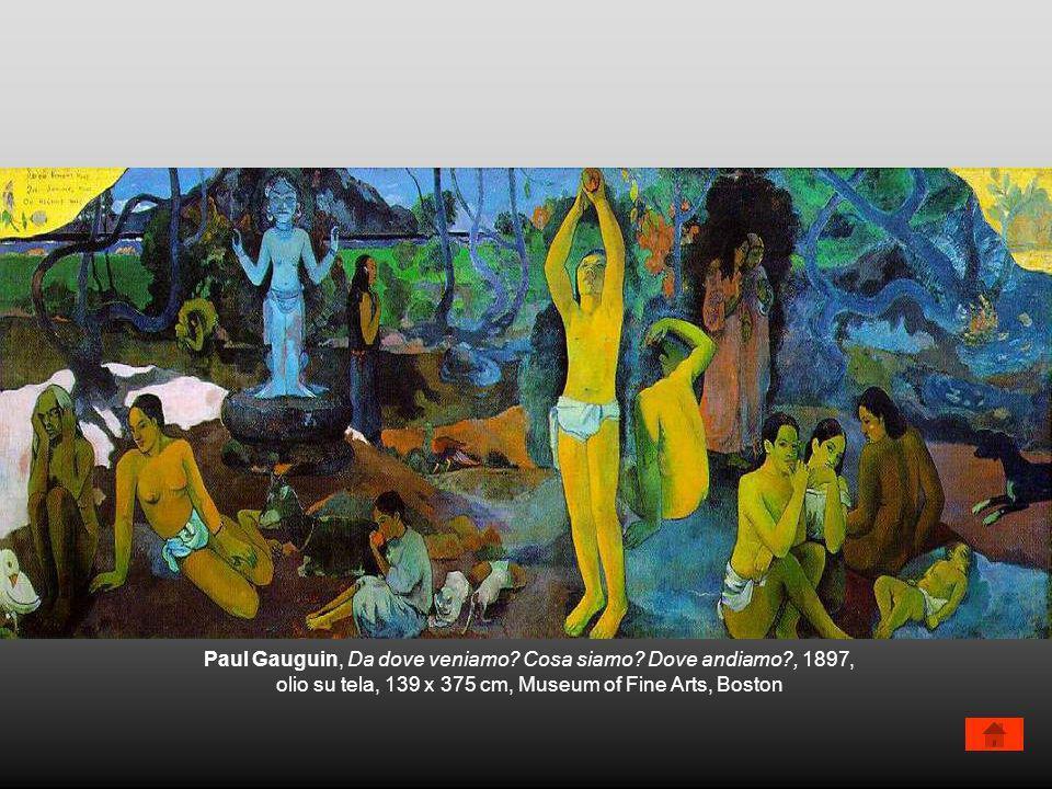 Paul Gauguin, Da dove veniamo? Cosa siamo? Dove andiamo?, 1897, olio su tela, 139 x 375 cm, Museum of Fine Arts, Boston