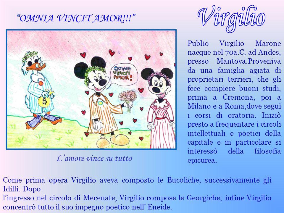 Publio Virgilio Marone nacque nel 70a.C. ad Andes, presso Mantova.Proveniva da una famiglia agiata di proprietari terrieri, che gli fece compiere buon