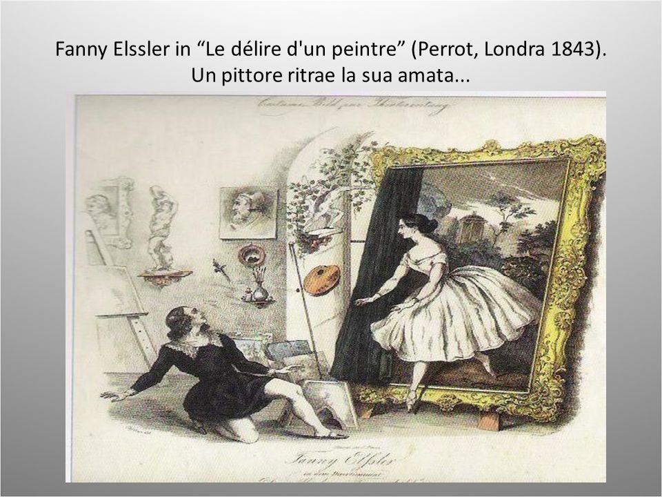 Fanny Elssler in Le délire d'un peintre (Perrot, Londra 1843). Un pittore ritrae la sua amata...