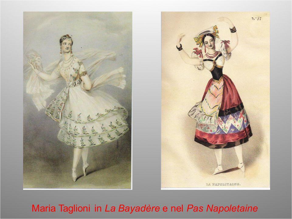 Maria Taglioni in La Bayadère e nel Pas Napoletaine