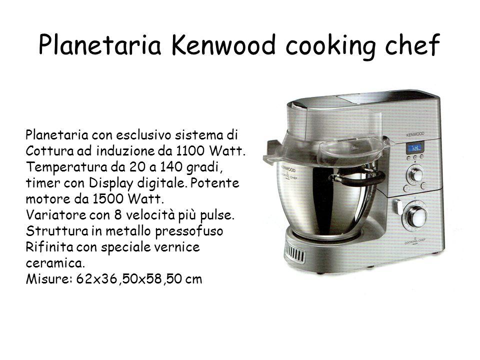 Planetaria Kenwood cooking chef Planetaria con esclusivo sistema di Cottura ad induzione da 1100 Watt. Temperatura da 20 a 140 gradi, timer con Displa